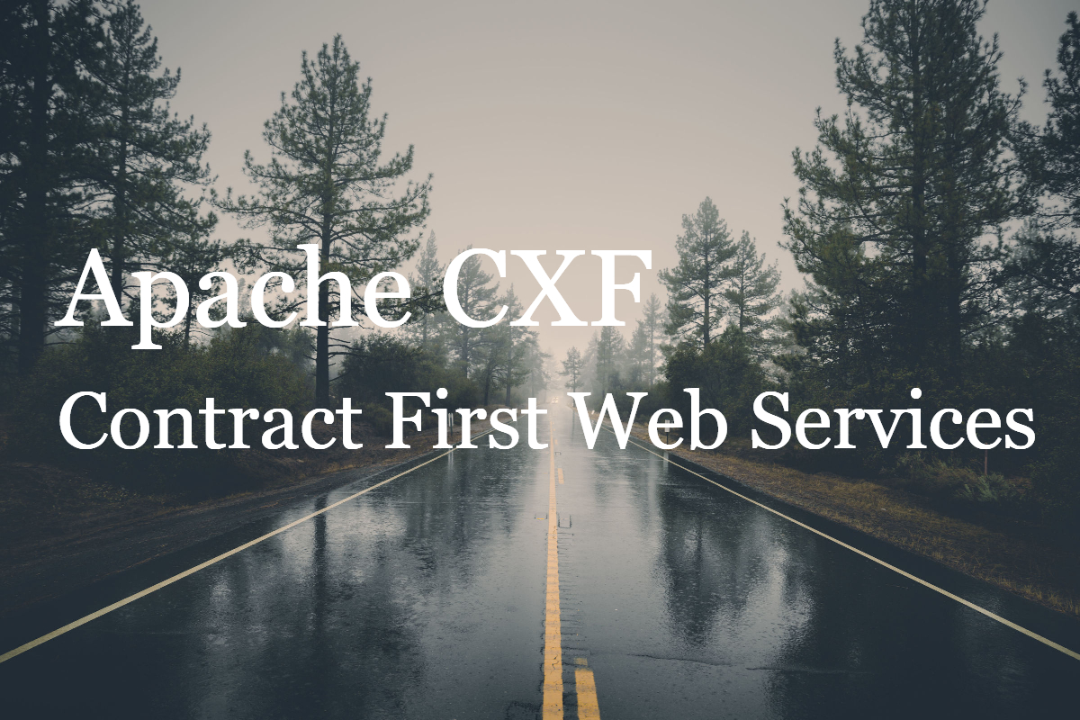 Apache CXF – Contract First Web Services