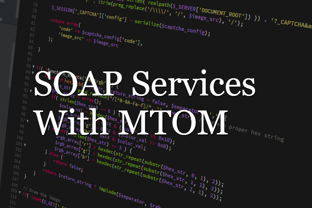 Handling Binary Data in SOAP with MTOM