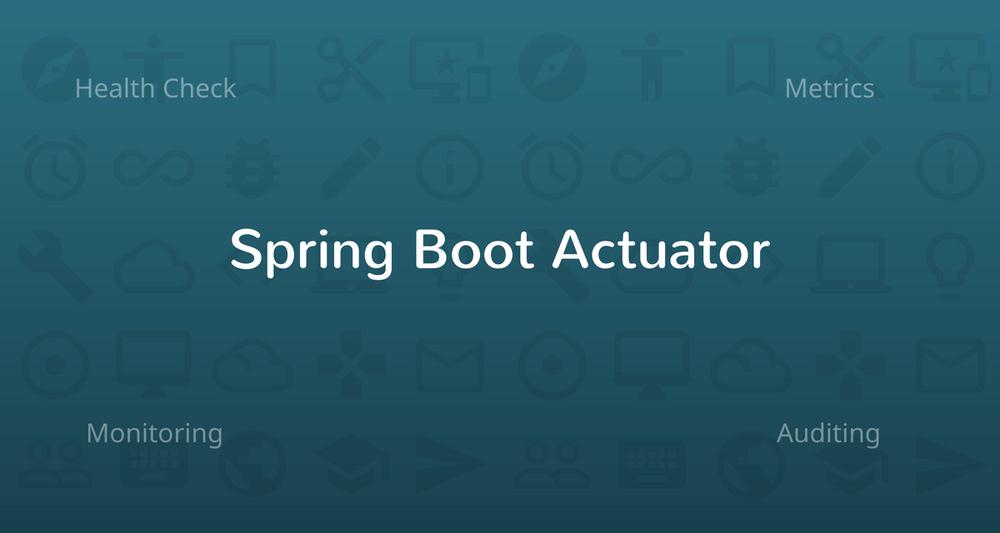 Health Checks, Metrics & More with Spring Boot Actuator